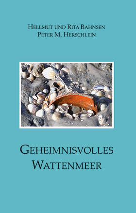 Geheimnisvolles Wattenmeer: Siedlungsspuren um Pellworm.